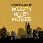 Music Played in Woody Allen Movies