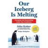 John Kotter and Holger Rathgeber - Our Iceberg Is Melting (Unabridged) artwork