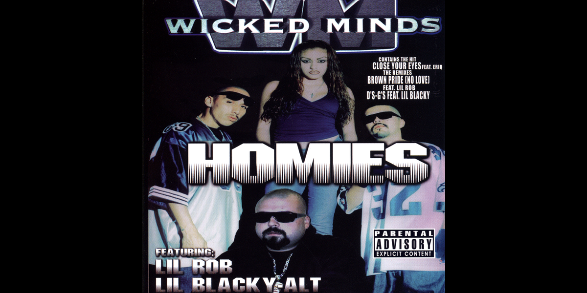 Homies (feat  Lil Rob & Lil Blacky) by Wicked Minds