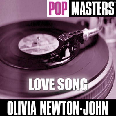 Pop Masters: Love Song - Olivia Newton-John