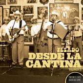 Desde la Cantina, Vol. 2 (Live at Nuevo León México 2009)