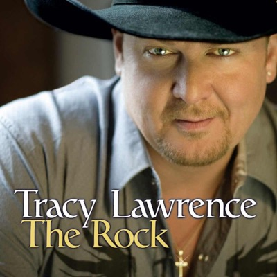 The Rock - Tracy Lawrence