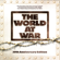 The World At War (30th Anniversary Edition) [New Recording of the Score from the TV Series] - The World At War & Various Artists