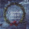 A Holiday Tradition - Canadian Brass