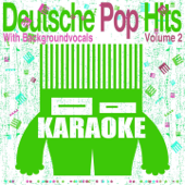Deutsche Pop Hits, Vol. 2 (Karaoke mit Background Gesang)