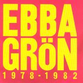 Ebba Grön (1978 - 1982)