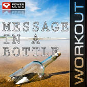 Message In a Bottle (Radio Workout Mix)