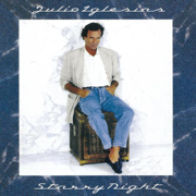 Starry Night - Julio Iglesias - Julio Iglesias