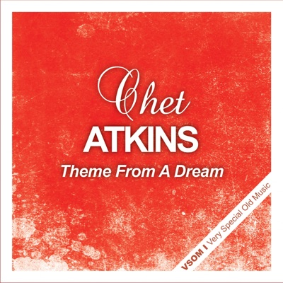 Theme from a Dream - Chet Atkins