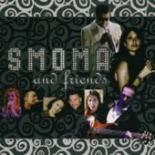 Smoma & Friends