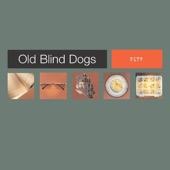 Old Blind Dogs - Reres Hill
