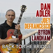 Dan Adler - Back To the Bridge