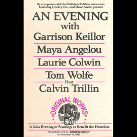 An Evening With Garrison Keillor, Maya Angelou, Laurie Colwin, Tom Wolfe and Calvin Trillin audiobook