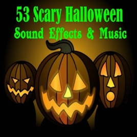 53 Scary Halloween Sound Effects & Music by Hollywood Studio Sound ...