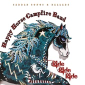 Happy Horse Campfire Band - Texas Cookin'