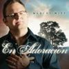 En Adoración (Album de Coleccion) - Marcos Witt