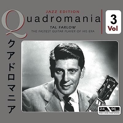 The Fastest Guitar Player of His Era, Vol. 3 - Tal Farlow