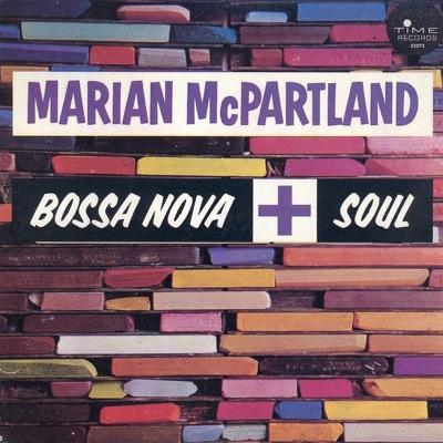 Bossa Nova + Soul - Marian McPartland