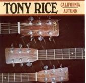 Tony Rice - California Autumn