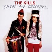 The Kills - Cheap And Cheerful