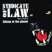Citizen of the Planet (L.A.W. Edit) [feat. Ya Kid K] - Single