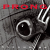 Prong - Snap Your Fingers, Snap Your Neck artwork