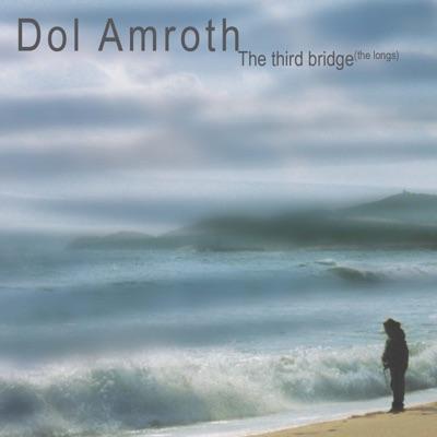 The Third Bridge (The Longs) - Dol Amroth