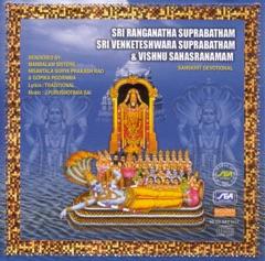 Sri Ranganatha Suprabatham, Sri Venketeshwara Suprabatham, Vishnu Sahasranamam