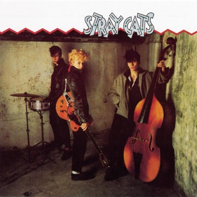 Stray Cats / Gonna Ball / Rant N' Rave With the Stray Cats - Stray Cats