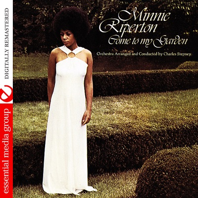 Come to My Garden (Digitally Remastered) - Minnie Riperton