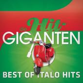 Best of Italo Hits - Die Hit Giganten