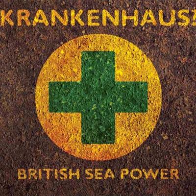 Krankenhaus? - British Sea Power
