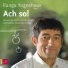 Ranga Yogeshwar - Ach so! Grafik