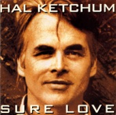Hal Ketchum - Daddy's Oldsmobile
