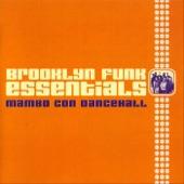 Brooklyn Funk Essentials - Mambo Con Dancehall