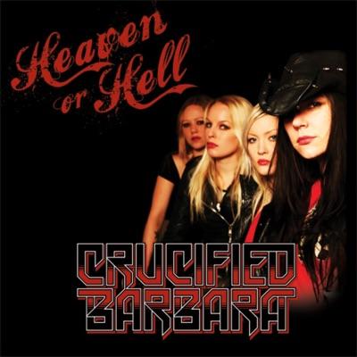 Heaven or Hell - Single - Crucified Barbara