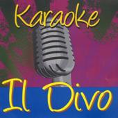 Karaoke - Il Divo