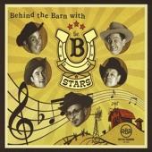 the B Stars - Drunk On Whiskey