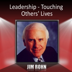 Leadership: Touching Others' Lives (Unabridged)