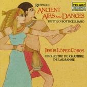 Jesus Lopez-Cobos - Ancient Airs and Dances, Suite No. 1: IV. Anon.: Passo mezzo e Mascherada