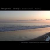 Autogenes Training vor dem Einschlafen - Anleitung - EP