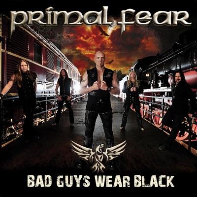 Bad Guys Wear Black - Single - Primal Fear