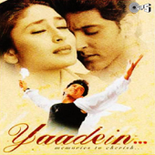 Yaadein (Original Motion Picture Soundtrack)