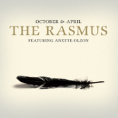 October & April (Feat. Anette Olzon) - The Rasmus