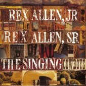 Rex Allen Jr. and Rex Allen Sr. - Can You Hear Those Pioneers