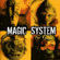 Premier Gaou - Magic System