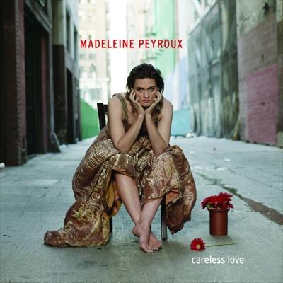 Careless Love - Madeleine Peyroux album