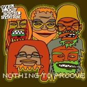 Overproof Soundsystem - Live It Up Right