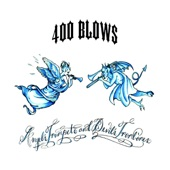 400 Blows - Make A Wish