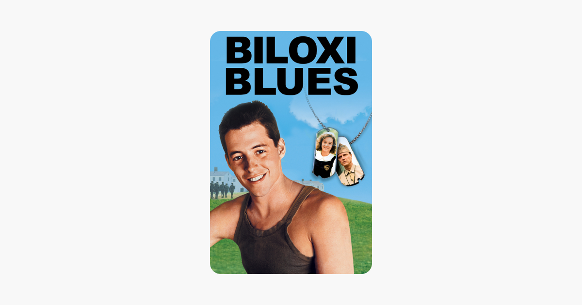 Biloxi Blues On Itunes